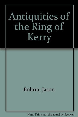 9781905569274: Antiquities of the Ring of Kerry