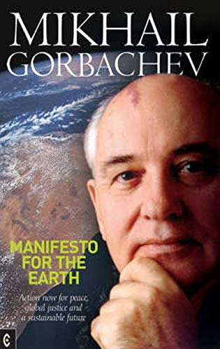 9781905570027: Manifesto for the Earth: Action Now for Peace, Global Justice, and a Sustainable Future