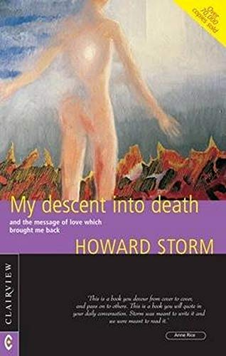9781905570171: My Descent into Death: and the Message of Love Which Brought Me Back