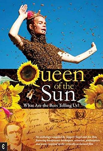 9781905570348: Queen of the Sun: What Are the Bees Telling Us?