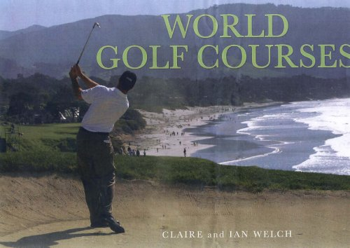 9781905573387: World Golf Courses: A Panoramic Vision