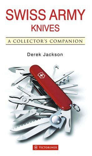 9781905573424: Swiss Army Knives: A Collector's Companion