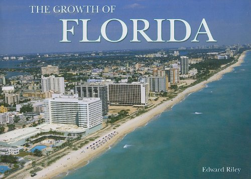 9781905573516: The Growth of Florida (Growth of the City)
