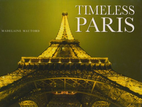 9781905573561: Timeless Paris