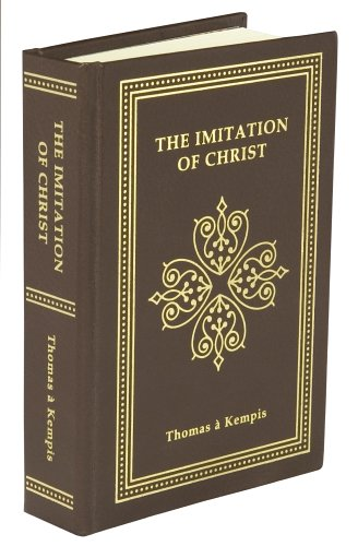 The Imitation of Christ: Thomas À Kempis