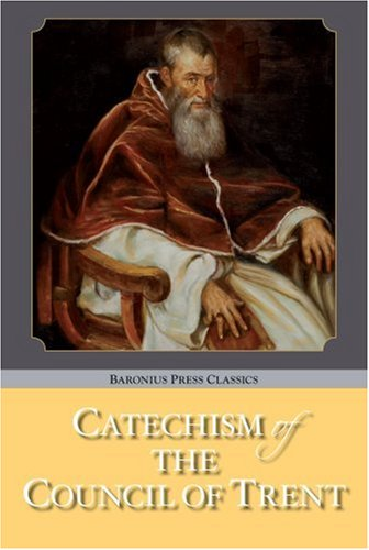 9781905574162: Catechism of the Council of Trent
