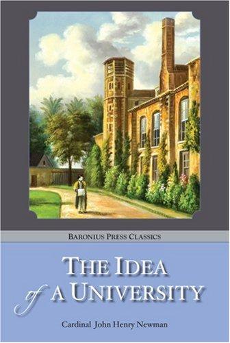The Idea of a University: John Henry Newman