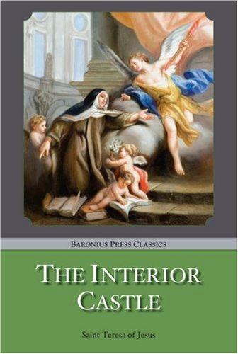 9781905574285: The Interior Castle (Baronius Press Classics)