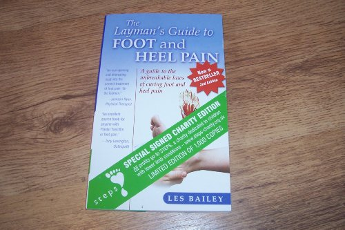 9781905575022: The Layman's Guide to Foot and Heel Pain: A Guide to the Unbreakable Laws of Curing Foot and Heel Pain