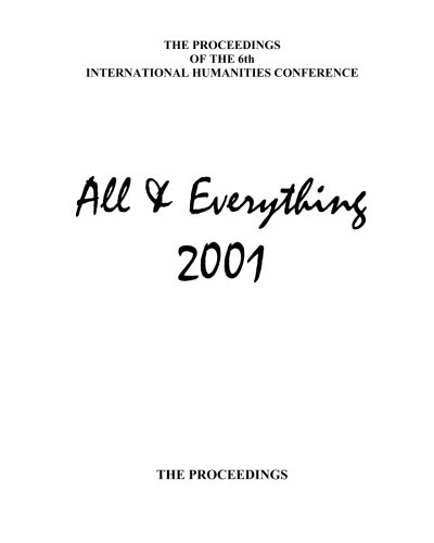 9781905578207: The Proceedings Of The 6th International Humanities Conference: All & Everything 2001