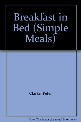 Breakfast in Bed (Paperback): Peter Clarke