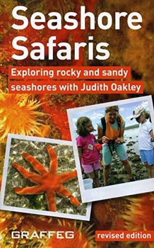 Seashore Safaris: Exploring the Seashores of the United Kingdom: Judith Oakley