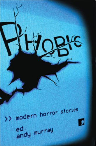 Phobic: Modern Horror Stories: Nicholas Royle, Paul
