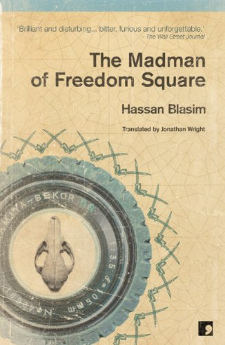 9781905583256: The Madman of Freedom Square