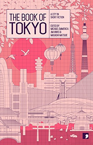 9781905583577: The Book of Tokyo: A City in Short Fiction