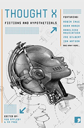 9781905583607: Thought X: Fictions and Hypotheticals (Science-Into-Fiction)