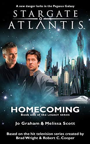 Stargate Atlantis: Homecoming: SGA-16: Graham, Jo; Scott,