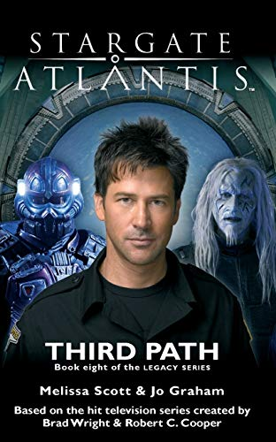 9781905586707: STARGATE ATLANTIS: Third Path (Book 8 in the Legacy series)