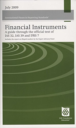 Financial Instruments Reporting and Accounting 2009: A: 084424130X