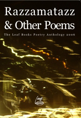 Razzamatazz and Other Poems: The Leaf Poetry Anthology