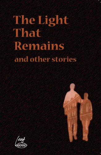 The Light That Remains and Other Stories: Various and Paul