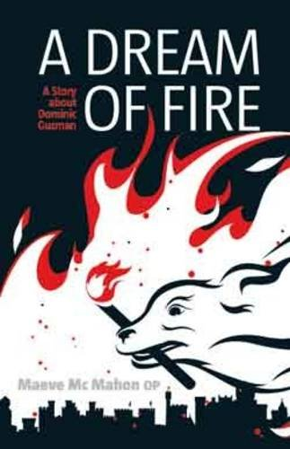 9781905604302: Dream of Fire: A Story About Dominic Guzman