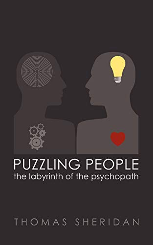 9781905605286: Puzzling People: The Labyrinth of the Psychopath