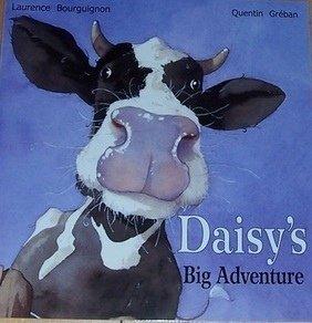 Daisy's Big Adventure: Laurence Bourguignon and Quentin Greban