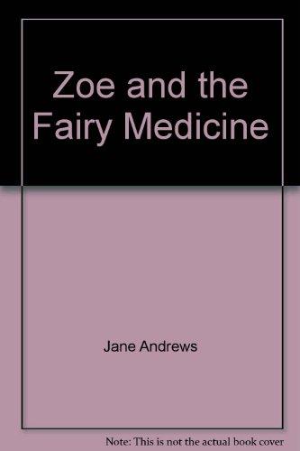 9781905606559: Zoe and the Fairy Medicine