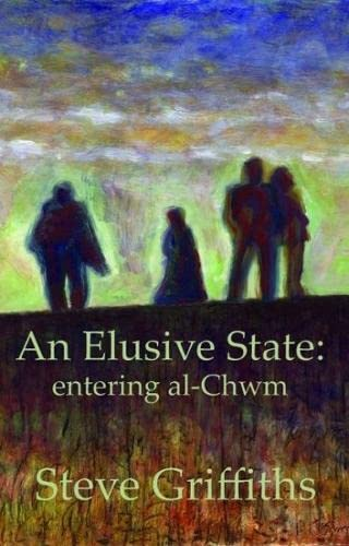 An Elusive State: Entering Al-Chwm (FINE COPY OF SCARCE FIRST EDITION, FIRST PRINTING SIGNED BY T...