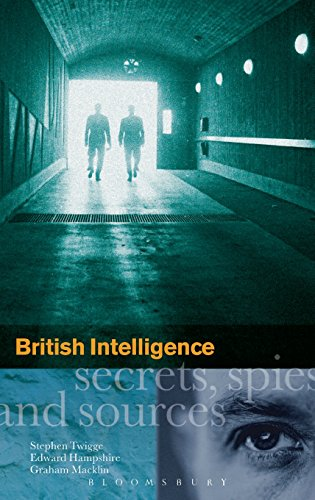 British intelligence : secrets , spies and sources.: Twigge, Stephen Robert.