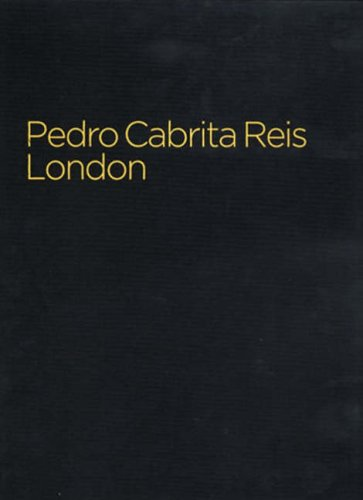 Pedro Cabrita Reis, London.: Pedro Cabrita Reis. David Batchelor & Sarah Kent.