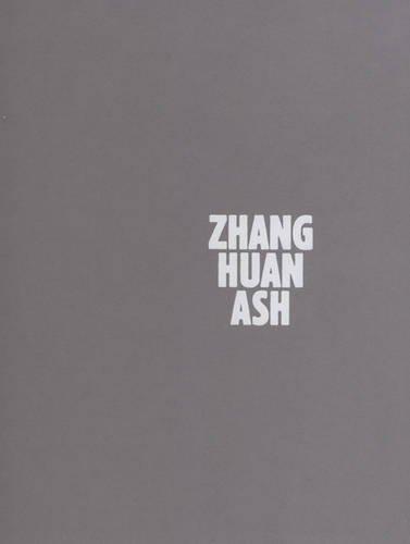 Zhang Huan: Ash / Buddha: Harry Blain, Graham Southern, Nina Miall