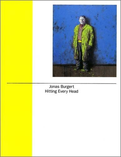 Jonas Burgert: Hitting Every Head (Paperback): Claudia Stockhausen