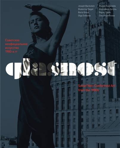 9781905620487: Glasnost: Soviet Non-Conformist Art from the 1980s (English and Russian Edition)