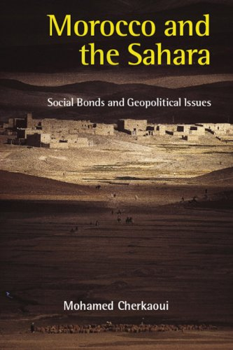 Morocco and the Sahara: Social Bonds and Geopolitical Issues