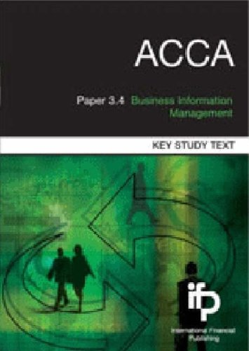 9781905623181: ACCA Paper 3.4 Business Information Management: Key Study Text (ACCA S.)