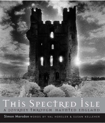 9781905624171: This Spectred Isle: A Journey Through Haunted England
