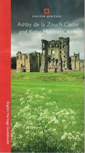 9781905624195: Ashby De La Zouch Castle and Kirby Muxloe Castle (English Heritage Guidebooks)