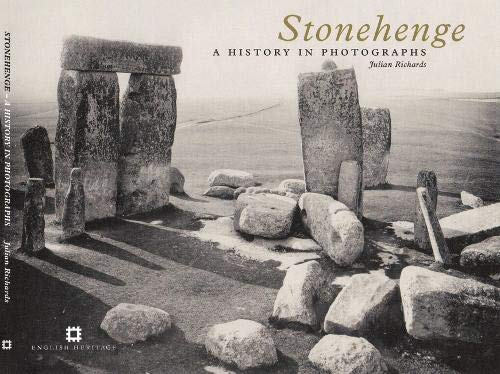 9781905624546: Stonehenge: A History in Photographs