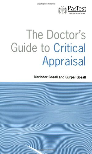 9781905635023: The Doctor's Guide to Critical Appraisal