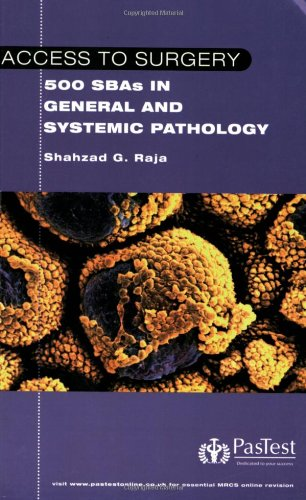 9781905635368: Access to Surgery : 500 Single Best Answer Questions in General and Systemic Pathology