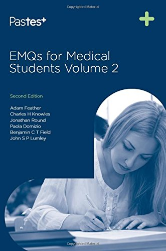 EMQs for Medical Students: v. 2: Feather, Adam; Knowles, Charles H.; et al.