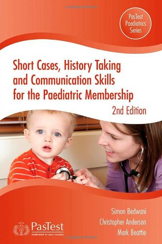 9781905635412: Short Cases, History Taking and Communication Skills for the Paediatric Membership