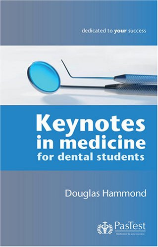 9781905635436: Keynotes in Medicine for Dental Students