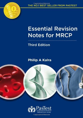 Essential Revision Notes for MRCP: Philip A. Kalra