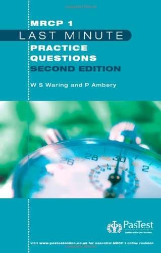 9781905635634: Last Minute MRCP 1 Practice Questions, Second Edition