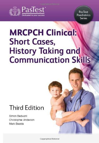 9781905635733: Mrcpch Clinical: Short Cases, History Taking, and Communication Skills