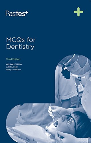 MCQs for Dentistry, Third Edition: Kathy Fan and