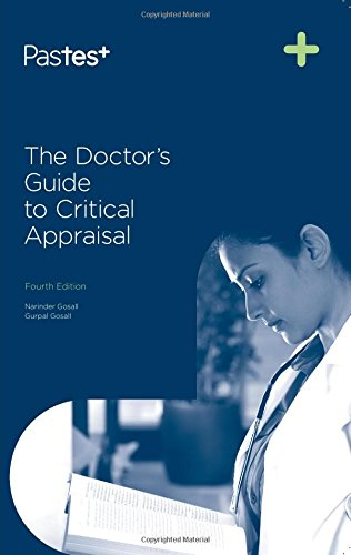 9781905635979: The Doctor's Guide to Critical Appraisal